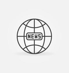 news earth globe outline icon global news vector image