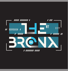 the bronx new york t-shirt and apparel vector image