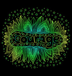 Cartoon art with mandala and courage gradient word vector