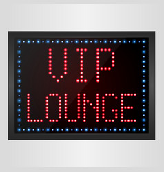 vip lounge led digital sign vector image vector image