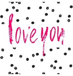 Love you card Ink vector image