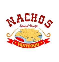 Nachos mexican corn chips fast food menu emblem vector