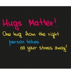 One hug from the right person vector