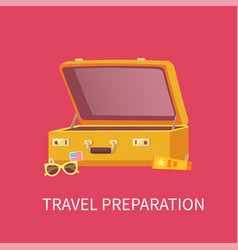 travel preparation poster vector image
