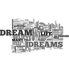 A dream is just a dream or is it text word cloud vector