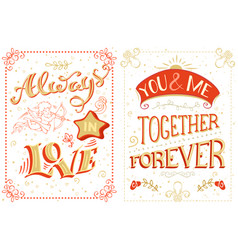 Always in love you and me together forever vector