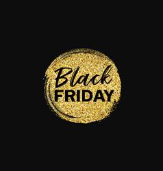 black friday sale gold foil circle brush storke vector image