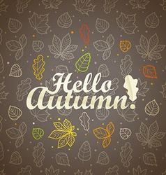 Different leaves silhouettes autumn concept hello vector