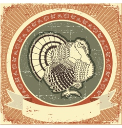 turkey on label thanksgiving holiday on o vector image
