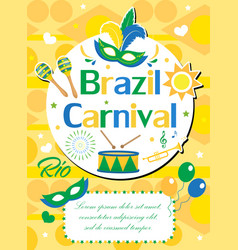welcome brazil carnival poster invitation flyer vector image