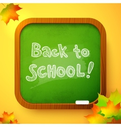 Chalk Back to School sign on green school board vector image