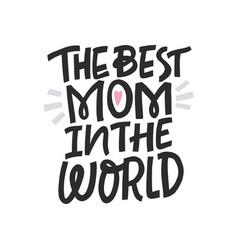 Best mom in world vector