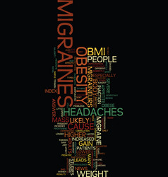Migraines and obesity text background word cloud vector