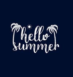 hello summer slogan with summer elements vector image