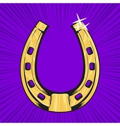 pop art of golden horseshoe Symbol of luck vector image