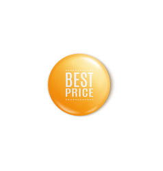 best price yellow round pin or button in realistic vector image