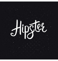 Stylish Hipster Text on Abstract Black Background vector
