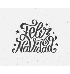 Vintage Feliz Navidad typographic poster vector image