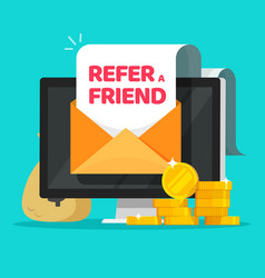 Refer a friend email message online with earning vector