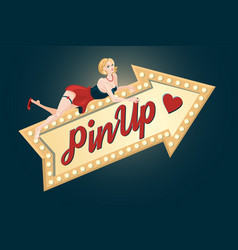 pin-up girl with light arrow retro style sexy vector image