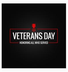 veterans day logo design background vector image