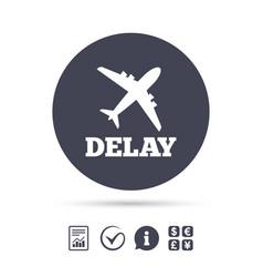 Delayed flight sign icon airport delay symbol vector
