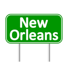 New Orleans green road sign vector