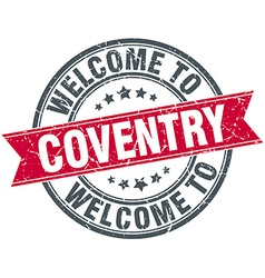 welcome to Coventry red round vintage stamp vector image vector image
