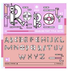 Colorful retro alphabet unique fonts for design vector