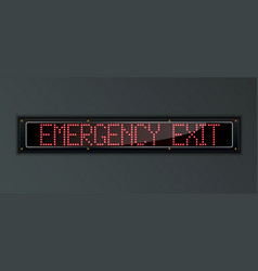 Emergency exit led digital sign vector
