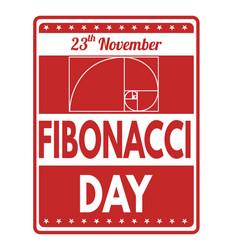 fibonacci day sign or stamp vector image