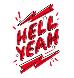 hell yeah hand lettering colorful logo design vector image