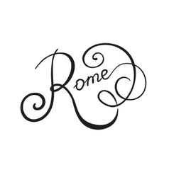 Rome hand lettering calligraphy vector image