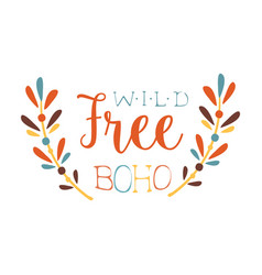 Wild and free print ethnic boho style element vector