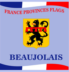 Flag of french province beaujilais vector