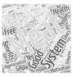 The Good of Vegetarianism Word Cloud Concept vector image