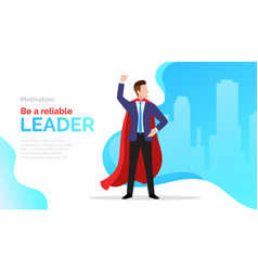 be a reliable leader motivate poster with vector image
