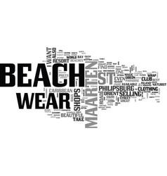 beach wear on st maarten text word cloud concept vector image vector image