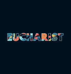 Eucharist concept word art vector
