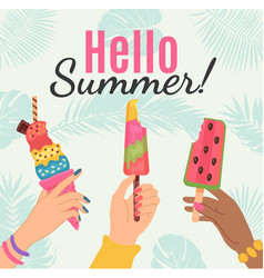 hello summer poster female hands holding ice vector image