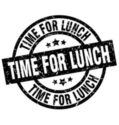 Time for lunch round grunge black stamp vector