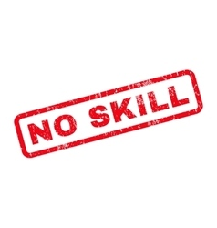 No skill rubber stamp vector