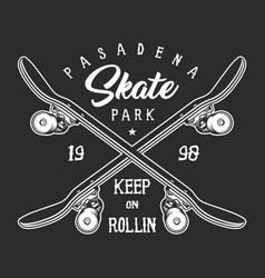 Vintage skateboarding monochrome label concept vector