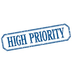 High priority square blue grunge vintage isolated vector