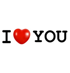 I love you concept with heart vector
