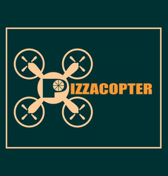 Drone quadrocopter icon pizzacopter text vector