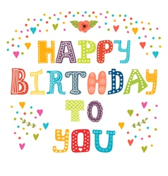 Happy birthday to you Cute greeting card vector image