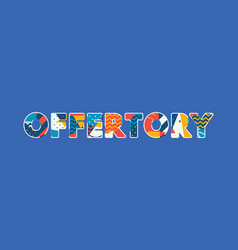 Offertory concept word art vector