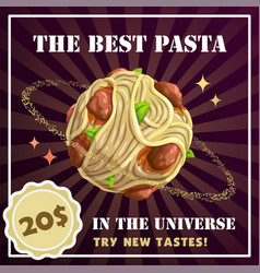 pasta planet banner spaghetti with meatballs vector image