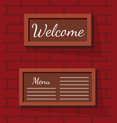 welcome and menu sign board in frame on brick wall vector image